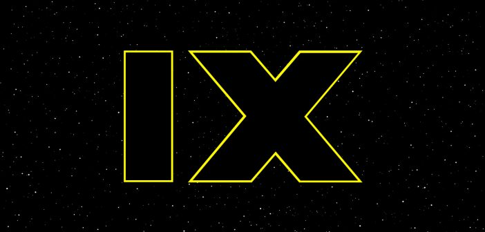 Star Wars Episode IX: What To Expect Over The Next 10 Months